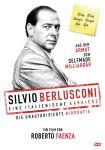 Silvio Berlusconi - Eine italienische Karriere