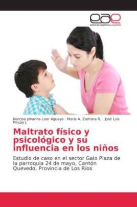 Maltrato físico y psicológico y su influencia en los niños