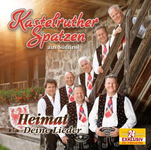 Kastelruther Spatzen - Heimat - Deine Lieder EXKLUSIV 2 Bonustitel