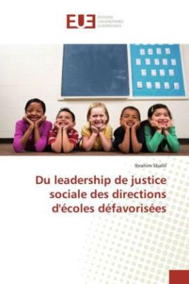 Du leadership de justice sociale des directions d'écoles défavorisées