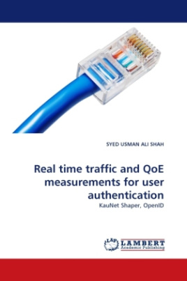 Real time traffic and QoE measurements for user authentication