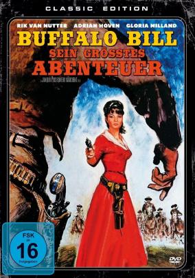 Buffalo Bill-Sein Größtes Abenteuer (Classic Edition)