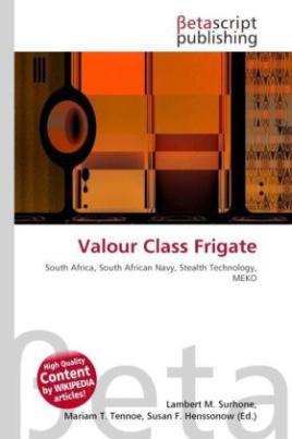 Valour Class Frigate