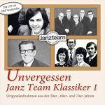 Unvergessen - Janz Team Klassiker, 1 Audio-CD. Tl.1