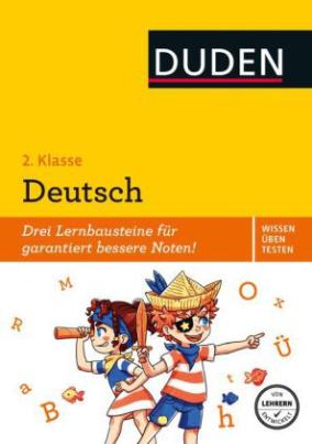 Duden Wissen - Üben - Testen: Deutsch 2. Klasse