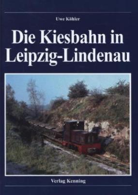 Die Kiesbahn in Leipzig-Lindenau