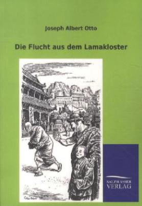 Die Flucht aus dem Lamakloster