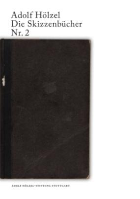 Adolf Hölzel Die Skizzenbücher Nr. 2