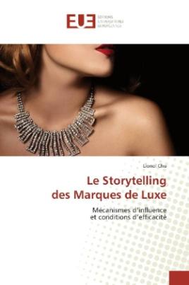 Le Storytelling des Marques de Luxe