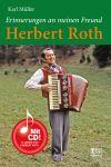 Erinnerungen an meinen Freund Herbert Roth