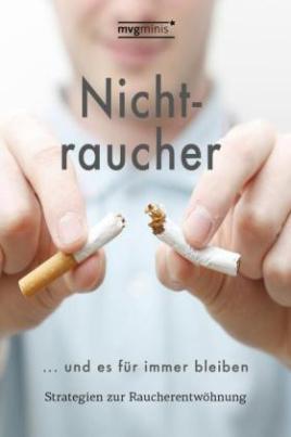 Nichtraucher werden ... und es für immer bleiben