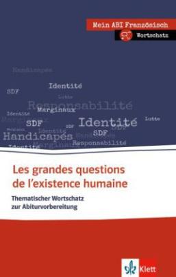 Les grandes questions de l'existence humaine, Thematischer Wortschatz zur Abiturvorbereitung