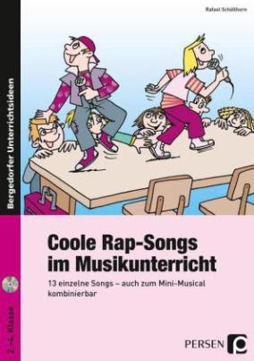 Coole Rap-Songs im Musikunterricht, m. Audio-CD