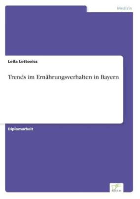 Trends im Ernährungsverhalten in Bayern
