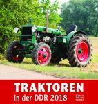 Traktoren in der DDR Kalender 2018