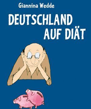 Deutschland auf Diät   (Giannina Wedde) (Mängelexemplar)