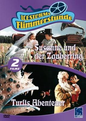 Susanne und der Zauberring/Turlis Abenteuer