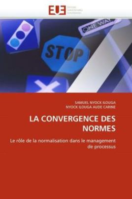 LA CONVERGENCE DES NORMES