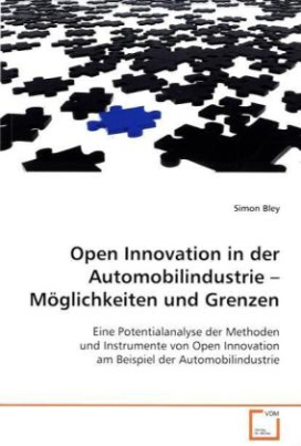 Open Innovation in der Automobilindustrie   Möglichkeiten und Grenzen