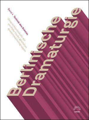 Berlinische Dramaturgie Band 4 Technik des Dramas
