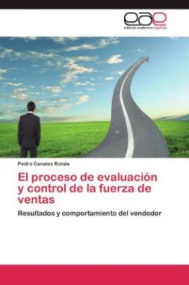 El proceso de evaluación y control de la fuerza de ventas