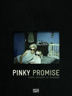 Pierre Crocquet de Rosemond: Pinky Promise