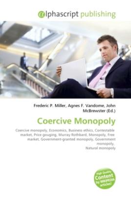 Coercive Monopoly