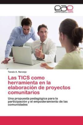 Las TICS como herramienta en la elaboración de proyectos comunitarios