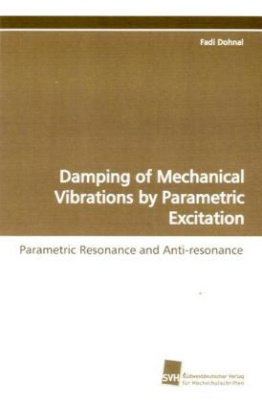 Damping of Mechanical Vibrations by Parametric Excitation
