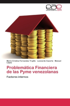 Problemática Financiera de las Pyme venezolanas