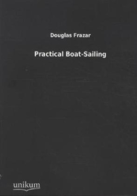 Practical Boat-Sailing