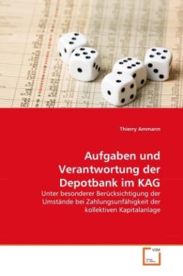 Aufgaben und Verantwortung der Depotbank im KAG