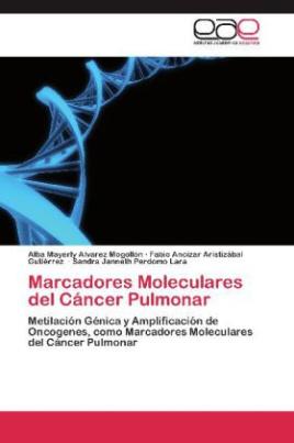 Marcadores Moleculares del Cáncer Pulmonar