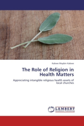 The Role of Religion in Health Matters