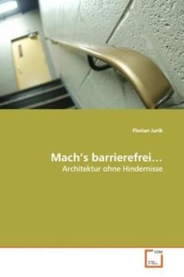 Mach's barrierefrei