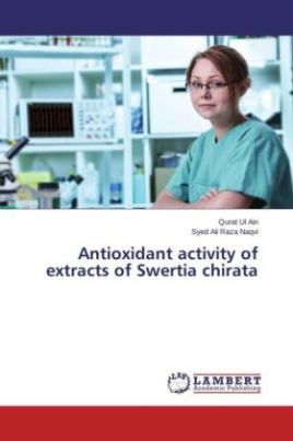 Antioxidant activity of extracts of Swertia chirata