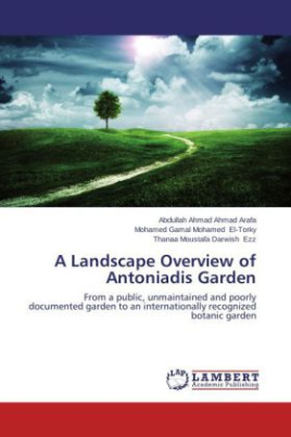 A Landscape Overview of Antoniadis Garden