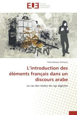 L introduction des éléments français dans un discours arabe