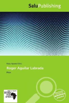 Roger Aguilar Labrada
