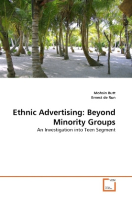 Ethnic Advertising: Beyond Minority Groups