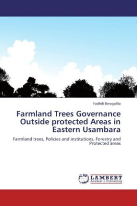 Farmland Trees Governance Outside protected Areas in Eastern Usambara