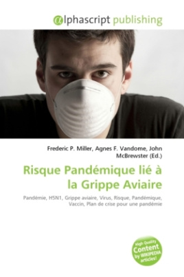 Risque Pandémique lié à la Grippe Aviaire