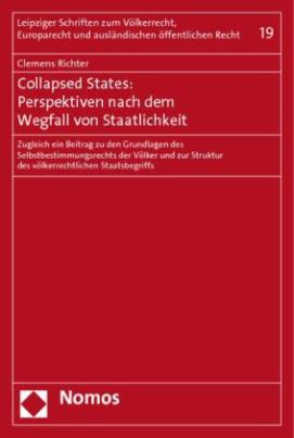Collapsed States: Perspektiven nach dem Wegfall von Staatlichkeit