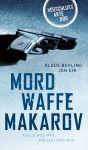 Behling/Eik: Verschlussakte DDR - Mordwaffe Makarow (TB)