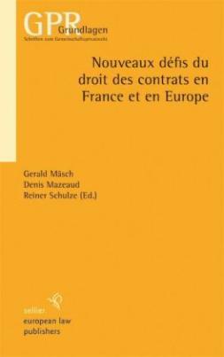 Nouveaux défis du droit des contrats en France et en Europe