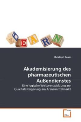 Akademisierung des pharmazeutischen Außendienstes