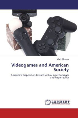 Videogames and American Society