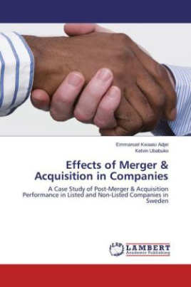 Effects of Merger & Acquisition in Companies