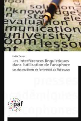 Les interférences linguistiques dans l'utilisation de l'anaphore