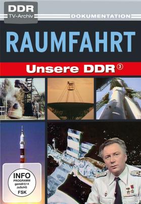 Unsere DDR - Vol. 3: Raumfahrt (DVD)